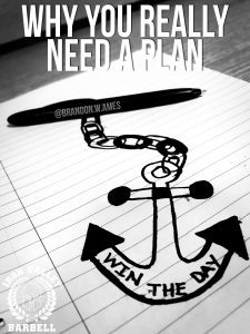 Why You Really Need A Plan – Brandon Ames